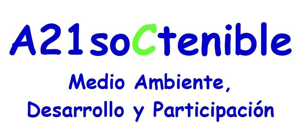 a21soCtenible, Medio Ambiente, Desarrollo y Participación